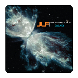 "Jeff Lorber Fusion, ""Galaxy"" (2012)"